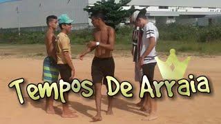 TEMPOS DE ARRAIA