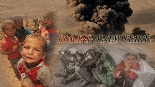 Kobanî: A New Start - The Best Documentary Ever