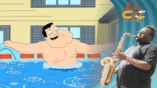 Hot Tub of Love - American Dad | Sax Cover | Carl Catron & Cee Lo Green
