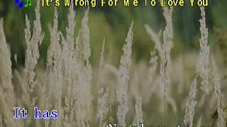IT'S WRONG FOR ME TO LOVE YOU - popularized by Pia Zadora