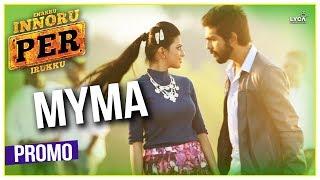 Myma - Enakku Innoru Per Irukku | Official Promo | G.V. Prakash Kumar | Sam Anton