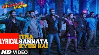 Itna Sannata Kyun Hai Lyrical Video Song | Golmaal Again | Lijo-Dj Chetas