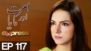 Amrit Aur Maya - Episode 117 uploaded on 09-09-2017 4573 views