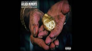 Golden Moments - Willie The Kid X Klever Skemes Ft Roc Marciano