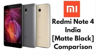 Matte Black Redmi Note 4 Hands on, Opinion and Comparion With Gold, Grey | Abhishek