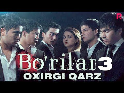 Bo rilar 3 Oxirgi qarz o zbek film Бурилар 3 Охирги карз узбекфильм