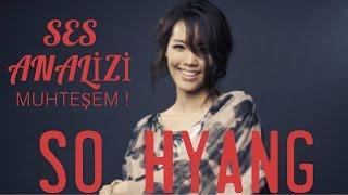 Muhteşem Ses 'So Hyang' Ses Analizi