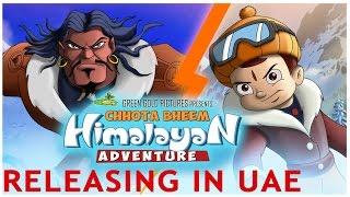 Chhota Bheem Himalayan Adventure to Release in UAE on 21st July 2016