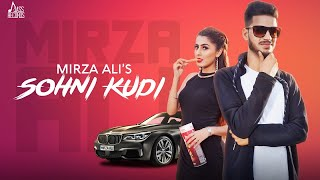 Sohni Kudi | (Full HD) | Mirza Ali | New  Songs 2018 | Jass Records