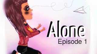 // Episode 1 // Alone // Série MSP //
