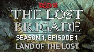 The Lost Brigade - Season 1, Episode 1