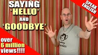 Learning English - Say hello and goodbye in English - HELLO and GOODBYE - Learn English with Duncan