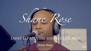 Saint Esprit soufflé lor moi-HOME IN WORSHIP with Shane Rose
