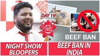 Night Show Bloopers   Beef Ban in India   Settai Night Show   Day 19   Smile Settai