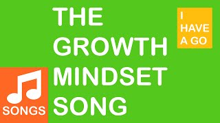 The Growth Mindset Song (I HAVE A GO) - Music Video - I HAVE A GO