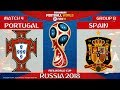 Portugal vs Spain ⚽️ | FIFA World Cup Russia 2018 | MATCH 4 | 15/06/2018 | FIFA 18