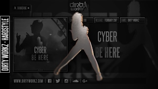 Cyber - Be Here (Official HQ Preview)