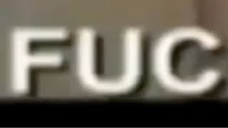 F  U  C