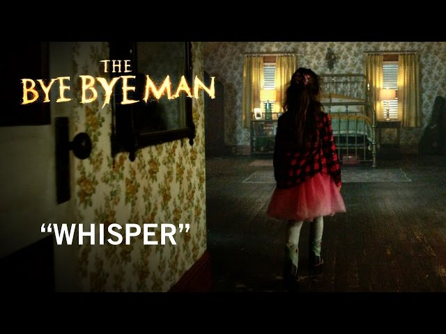 """The Bye Bye Man 