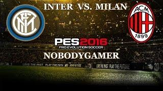 Inter Vs. Milan - Pro Evolution Soccer 2016 (ITA) GAMEPLAY #1