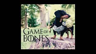"""Game of Bones"" - Featuring Crusoe the Celebrity Dachshund"