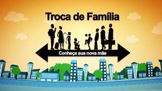 Troca de Familia  7/10/2015