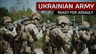 Ukrainian Army ready for Assault