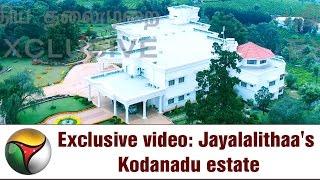 Exclusive VISUALS | Jayalalithaa's Kodanadu Bunglow Estate after Murder