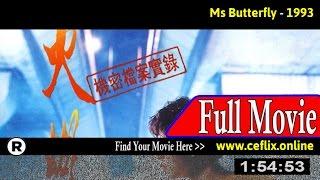 Watch: Huo hu die (1993) Full Movie Online