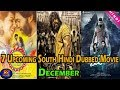 Top 7 Upcoming South Hindi Dubbed Movie in December Part 2 | KGF | The Topic
