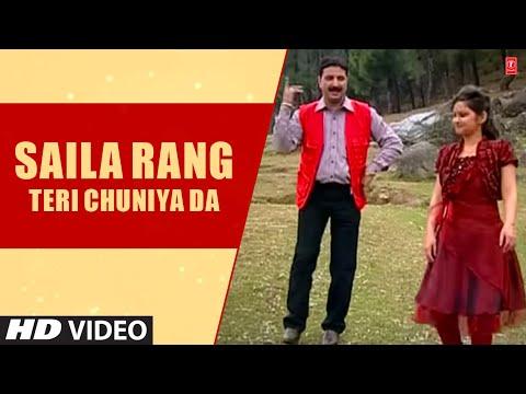 Saila Rang Teri Chuniya Da Most Popular Romantic Himachali Song Karnail Rana Geeta Bharadwaj