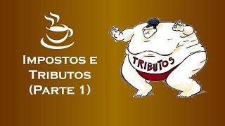 Café com E-Commerce - Impostos e Tributos Parte 1