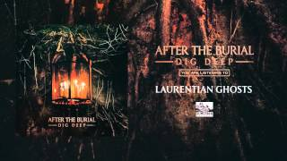 AFTER THE BURIAL - Laurentian Ghosts