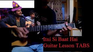 Itni Si Baat Hai-Azhar [Guitat lead tutorial TABS ON SCREEN+Slow Motion]