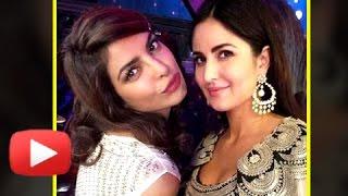 Katrina Kaif - Priyanka Chopra NEW BFFS in Town?