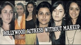 Bollywood Hotties Without Make Up│Kareena Kapoor, Deepika Padukone