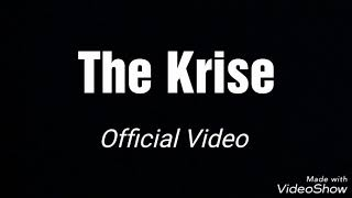 The Krise / Official Video