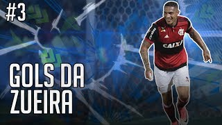 GOLS DA ZUEIRA #3 - Campeonato Brasileiro 9ª Rodada