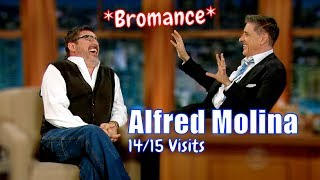 Alfred Molina - Awesome Bromance - 14/15 Visits In Chronological Order