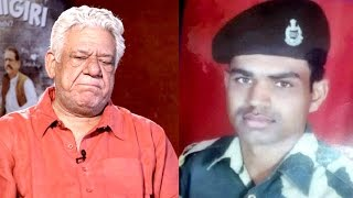 Om Puri CRIES & Apologises For INSULTING Army Jawan KILLED In Uri Attack