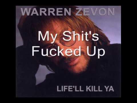 Xxx Mp4 Warren Zevon My Shit S Fucked Up 3gp Sex