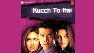 Kucch To Hai  - Trailer