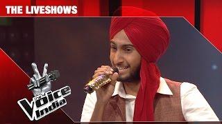 Parakhjeet Singh - Mera Rang de basanti chola   The Liveshows   The Voice India S2