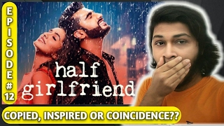 Bollywood copied songs | Ep 12 | Half gf songs | Copied, Inspired or Coincidence? |