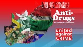Anti-Drugs by Mzwakhe Mbuli