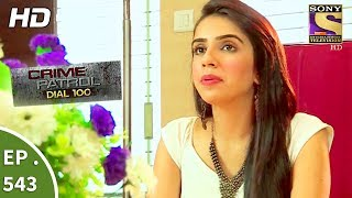 Crime Patrol Dial 100 - क्राइम पेट्रोल - Death Of A Fashion Designer - Ep 543 - 17th July, 2017