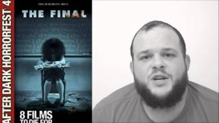 The Final (2010) horror movie review AfterDark films