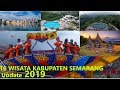 16 WISATA HITS SEMARANG KABUPATEN, Update 2019, full video