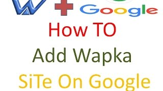 How to Add Wapka Site on Google In Hindi - SEO Part 2