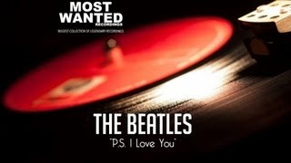 The Beatles - P.S. I Love You